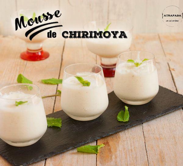 Mousse de Chirimoya de la Costa Tropical elaborada por atrapada en mi cocina